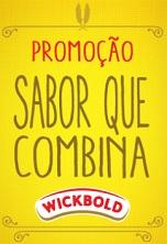 www.saborquecombinawickbold.com.br, Promoção Sabor que Combina Wickbold