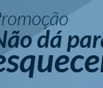 www.cartaoportoseguro.com.br/naodaparaesquecer, Promoção Não dá para Esquecer Porto Seguro Cartões