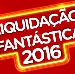 Liquidação Fantástica Magazine Luiza 2016