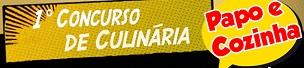 papoecozinha.com.br, Concurso de Culinária Papo e Cozinha