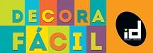 www.decorafacilid.com.br, Promoção Decora Fácil ID 2016