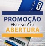 www.visaevocenaabertura.com.br, Promoção Visa e Você na Abertura