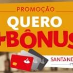 santanderesfera.com.br/maisbonus, Promoção Quero Mais Bônus Santander
