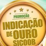 www.sicoob.com.br/indicacao, Promoção Indicação de Ouro Sicoob