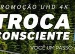 www.samsung.com.br/trocaconsciente, Promoção Troca Consciente Samsung UHD 4K