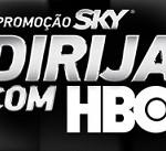 www.skyhbo.com.br, Promoção SKY – Dirija com HBO