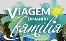 www.viagememtamanhofamilia.com.br, Promoção Viagem Tamanho Família