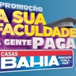 www.casasbahia.com.br/promocaofaculdadepaga, Promoção Casas Bahia Faculdade Paga