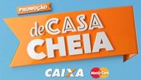 www.decasacheiacaixa.com.br, Promoção de Casa Cheia Caixa