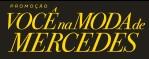 www.vocenamodademercedes.com.br, Promoção Riachuelo você na Moda de Mercedes
