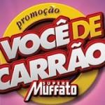 Promoção Você de Carrão Super Muffato
