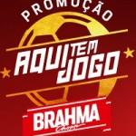 www.brahma.com.br/promocaoaquitemjogo, Promoção Aqui tem Jogo Brahma