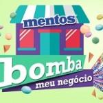www.mentosbombameunegocio.com.br, Promoção Mentos Bomba Meu Negócio