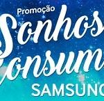www.samsungsonhosdeconsumo.com.br, Promoção Samsung Sonhos de Consumo