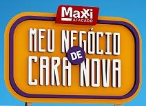 www.meunegociodecaranova.com.br, Promoção Maxxi meu negócio de cara nova