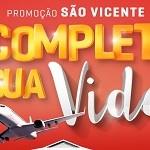 www.svicente.com.br/completasuavida, Promoção São Vicente Completa sua Vida