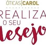 www.oticascarol.com.br/superpremio4, Promoção Óticas Carol Realiza seu desejo