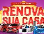 www.svicente.com.br/renovasuacasa, Promoção São Vicente Renova sua Casa 2017