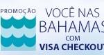 www.promocoesvisa.com.br/vco/easytaxi, Promoção Você nas Bahamas Easy Taxi e Visa Checkout