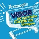www.promocaovigornocarrinho.com.br, Promoção Vigor no Carrinho