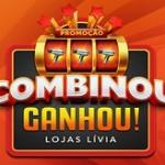 www.promocaolivia.com.br, Promoção Combinou Ganhou Lojas Lívia