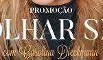 www.sobrancelhasdesign.com.br/promocao, Promoção Olhar SD com Carolina Dieckmann