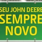 www.deere.com.br/semprenovo, Promoção seu John Deere sempre novo