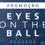 www.peugeot.com.br/promocao, Promoção Eyes on the Ball Peugeot