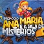 www.misterioanamaria.com.br, Promoção Ana Maria e a Sala de Mistérios