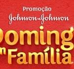 domingoemfamilia.jnjbrasil.com.br, Promoção Domingo em família J&J