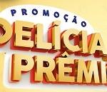 www.delicia.com.br/deliciadepremio, Promoção Delícia de Prêmio