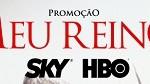 www.meureinoskyhbo.com.br, Promoção Meu Reino SKY HBO