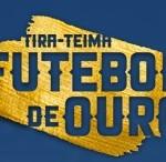 www.tirateimafutebolouro.com.br, Promoção Tira Teima Futebol de Ouro