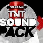 www.tntsoundpack.com.br, Promoção TNT SoundPaack