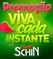 www.vivacadainstante.com.br, Promoção Viva Schin Cada Instante