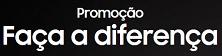 Promoção Samsung Faça a Diferença