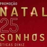 www.natal25sonhosdiniz.com.br, Promoção natal 25 sonhos Óticas Diniz