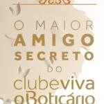 www.boticario.com.br/amigosecretoclube, Promoção Amigo Secreto O Boticário