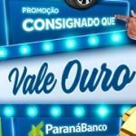 Promoção Consignado Vale Ouro Paraná Banco