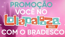 www.bradescolollabr.com.br, Promoção Lollapalooza Bradesco