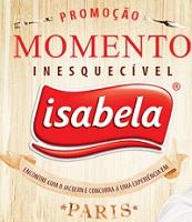 www.promoisabela.com.br, Promoção Isabela Momento Inesquecível