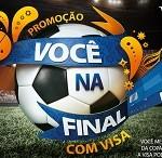 www.visa.com.br/vocenafinal, Promoção Você na Final com Visa