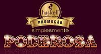 www.promohaskell.com.br, Promoção Simplesmente Poderosa Haskell