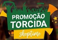 torcida.shoptime.com.br, Promoção Torcida Shoptime