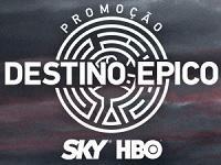 www.destinoepicoskyhbo.com.br, Promoção Destino Épico Sky e HBO