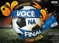 Promoção Você na Final da copa com Visa