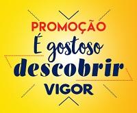 egostosodescobrirvigor.com.br, Promoção É Gostoso Descobrir Vigor