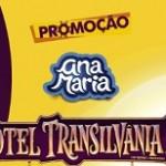 Promoção Ana Maria e Hotel Transilvânia 3