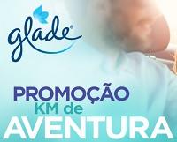 www.promoglade.com.br, Promoção Glade KM de Aventura