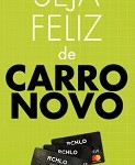 www.sejafelizdecarronovo.com.br, Promoção Cartões Riachuelo 2018 seja feliz de carro novo